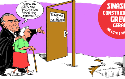 Reforma da Previdência pode significar a morte da aposentadoria dos brasileiros.