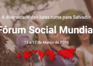 Fórum Social Mundial de 2018 será na UFBA