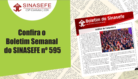 "Boletim do SINASEFE nº 595 aborda o ""Projeto Anticrime"" de Sérgio Moro, osatos no Brasil de solidariedade ao povo venezuelano e a Jean Wyllys + Análise de conjuntura."