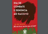 • SOCIEDADE • POLÍTICA | 13 de Maio – Dia de Combate e Denúncia ao Racismo