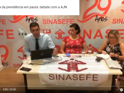 • PREVIDÊNCIA  |  Reforma da Previdência: Análises do SINASEFE, Andes-SN e Fasubra sobre o tema.