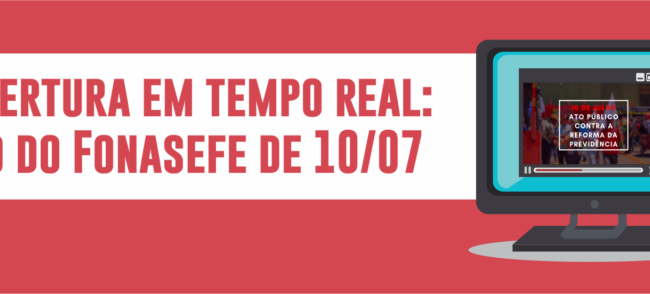 Tempo real: Ato Público Contra a Reforma da Previdência