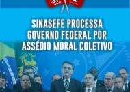 SINASEFE processa Governo Federal por assédio moral coletivo