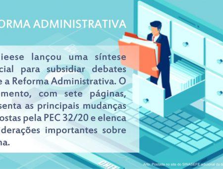 Reforma administrativa: confira a síntese elaborada pelo Dieese