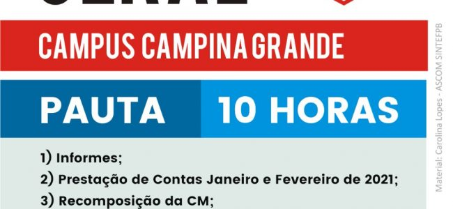 09/03 às 10h – Assembleia Geral do campus Campina Grande. Confira a pauta e participe!