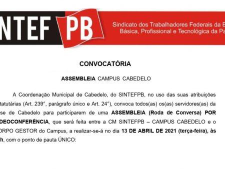 13/04 às 15h | ASSEMBLEIA (Roda de Conversa) entre a CM SINTEFPB – CAMPUS CABEDELO e o CORPO GESTOR do Campus