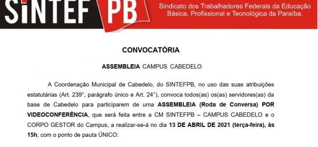 13/04 às 15h   ASSEMBLEIA (Roda de Conversa) entre a CM SINTEFPB – CAMPUS CABEDELO e o CORPO GESTOR do Campus