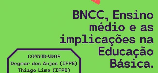 14/05 Às 17h: IFPB promove live sobre a Base Nacional Comum Curricular